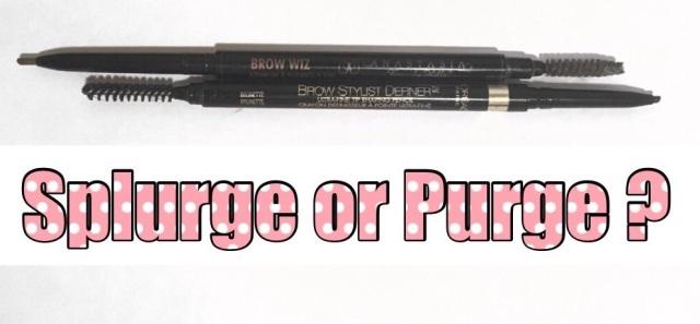 Splurge or Purge : EyebrowEdition